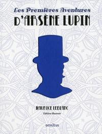 Maurice Leblanc - Les premières aventures d'Arsène Lupin.