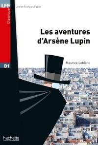 Maurice Leblanc - LFF B1 - Les Aventures d'Arsène Lupin (ebook).