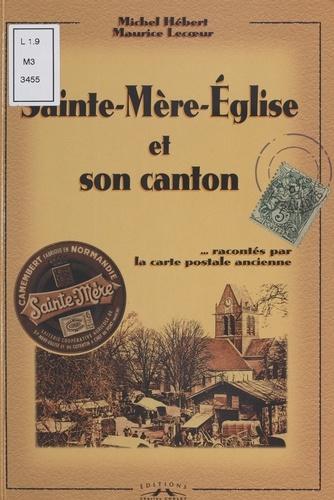 Sainte-Mère-Eglise et son canton