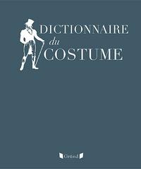 Maurice Leloir - Dictionnaire du costume et de ses accessoires des armes et des étoffes des origines à nos jours.
