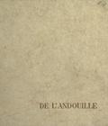 Maurice Lelong - Célébration de l'andouille.