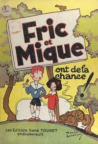 Maurice Lemainque - Fric et Mique ont de la chance !.