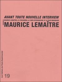 Maurice Lemaître - Maurice Lemaître avant toute nouvelle interview précédé de Maurice Lemaître, le syncinéma, la ciné-hypergraphie et le film imaginaire.