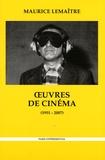 Maurice Lemaître - Oeuvres de cinéma (1951-2007).