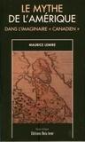 Maurice Lemire - Le mythe de l'Amérique dans l'imaginaire «canadien».
