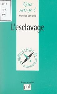 Maurice Lengellé et Anne-Laure Angoulvent-Michel - L'esclavage.