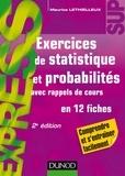 Maurice Lethielleux - Exercices de statistique et probabilités - 2e éd. - Avec rappels de cours, en 12 fiches.