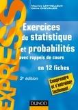 Maurice Lethielleux et Céline Chevalier - Exercices de statistique et probabilités - Avec rappels de cours, en 12 fiches.