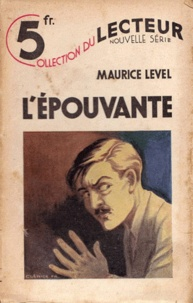 Maurice Level - L'épouvante.