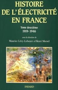 Deedr.fr Histoire de l'électricité en France - Tome 2, L'interconnexion et le marché (1919-1946) Image
