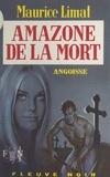 Maurice Limat - Amazone de la mort.