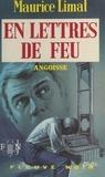Maurice Limat - En lettres de feu.