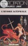 Maurice Limat - L'Hydre acéphale.