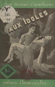 Maurice Limat - L'île aux idoles.