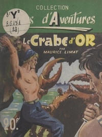 Maurice Limat - Le crabe d'or.