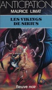 Maurice Limat - Les Vikings de Sirius.