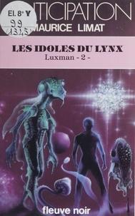Maurice Limat - Luxman Tome 2 - Les Idoles du lynx.