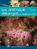 Maurice Loir - Les animaux étranges du bord de mer.