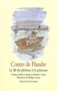 Maurice Lomré et Philippe Dumas - Contes de Flandre - Le fils du pêcheur et la princesse.