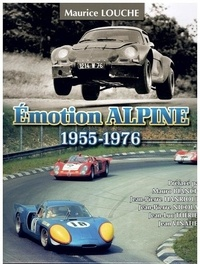 Maurice Louche - Emotion alpine 1955-1976.