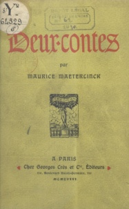 Maurice Maeterlinck et Louis Fou - Deux-contes - Le massacre des innocents. Suivi de Onirologie.