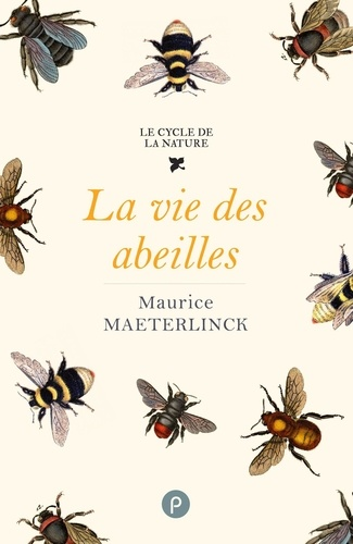 La vie des abeilles