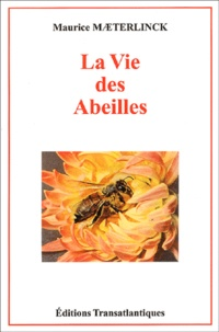 Livres électroniques téléchargeables gratuitement La vie des abeilles par Maurice Maeterlinck (Litterature Francaise) 9782980691058 FB2 PDF
