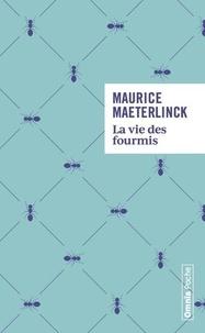 Téléchargez les manuels pour ipad La vie des fourmis (Litterature Francaise) par Maurice Maeterlinck
