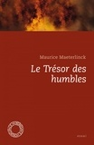 Maurice Maeterlinck - Le trésor des humbles.