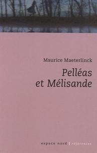 Maurice Maeterlinck - Pelléas et Mélisande.