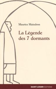La légende des 7 dormants - Maurice Maindron |