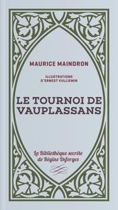 Maurice Maindron - Le tournoi de Vauplassans.