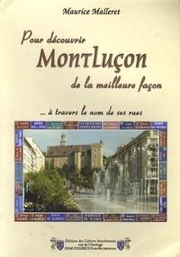 Maurice Malleret - Pour découvrir Montluçon de la meilleure façon - A travers le nom de ses rues.