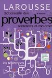 Maurice Maloux - Dictionnaire des proverbes, sentences et maximes.