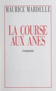 Maurice Mardelle et Alphonse Pineau - La course aux ânes.