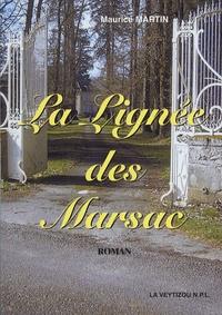 Maurice Martin - La lignée des Marsac.