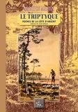 Maurice Martin - Le triptyque - Poèmes de la Côte d'Argent.