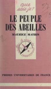 Maurice Mathis et Paul Angoulvent - Le peuple des abeilles.