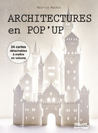 Maurice Mathon - Architectures en pop-up.