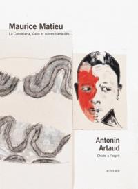 Maurice Matieu - La Candelaria, Gaza et autres banalités....