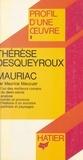 Maurice Maucuer et Georges Décote - Thérèse Desqueyroux, Mauriac - Analyse critique.
