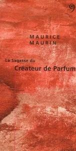 Lemememonde.fr La Sagesse du Créateur de Parfum Image