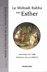 Maurice Mergui - Le Midrash Rabba sur Esther.