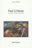 Maurice Mergui - Paul à Patras - Une approche midrashique du paulinisme.