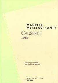 Maurice Merleau-Ponty - Causeries 1948.