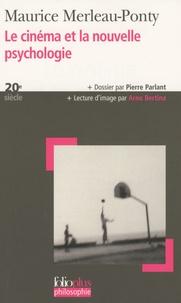 Maurice Merleau-Ponty - Le cinéma et la nouvelle psychologie.