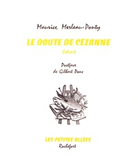 Maurice Merleau-Ponty - Le doute de Cézanne - Extrait.