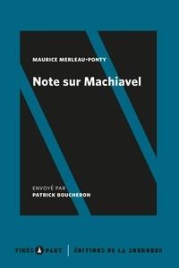 Maurice Merleau-Ponty - Note sur Machiavel.
