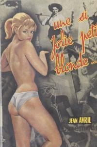 Maurice Mervil - Une si jolie petite blonde.