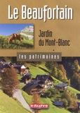 Maurice Messiez et Martine Viallet-Détraz - Le Beaufortain - Jardin du Mont-Blanc.